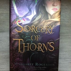 Barnes & Noble Other - (SIGNED) SORCERY OF THORNS BY MARGARET ROGERSON